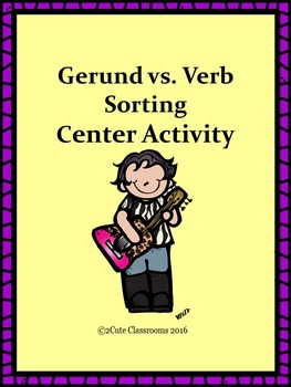 Gerunds vs. Verbs Sorting Center Activity for Middle Schoo