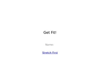 Get Fit!  Student Exercises / Fitness