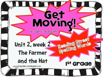 Get Moving! : Unit 2 week 2: The Farmer in the Hat, 1st gr