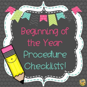 Teach Procedures!  Classroom Management Checklists!  Start