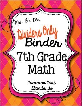 Get Organized!  7th Grade Common Core Math Binder Divider