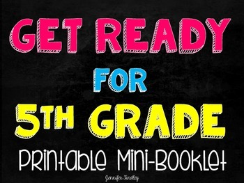 Get Ready for 5th Grade {Printable Mini Booklet}