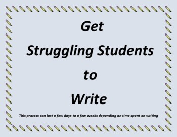 Get Struggling Students to Write