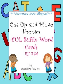 Get Up and Move Phonics ***Suffix - FUL Words***