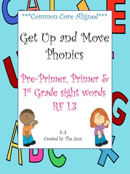 Get Up & Move Phonics ***Pre, Primer & 1st Grade Dolch***