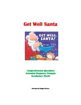 Get Well Santa Book Unit -comprehension questions, writing