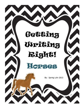 Getting Writing Right!  Horses