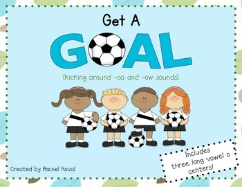 Long O vowel patterns-Get a Goal! (kicking around -oa and -ow)
