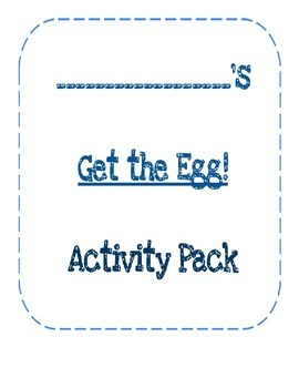 Get the Egg! Activity Packet