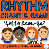 "Upper Elementary Music Class Chant, Game and Lesson: ""Get"