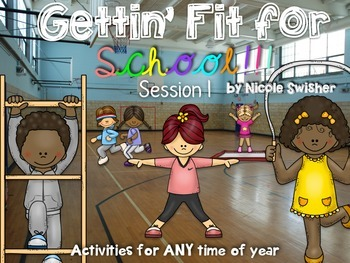 Gettin' Fit for School! Exercise + Synonyms/Antonyms (Session 1)