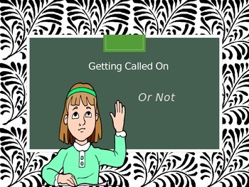 Getting Called On...or not - Social Story about raising your hand