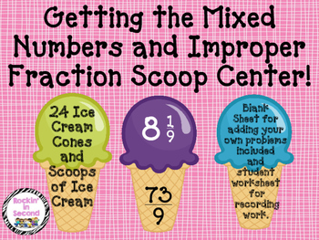 Getting Mixed Numbers and Improper Fractions Scoop