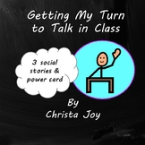 Waiting to Talk in Class Social Story