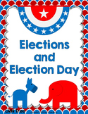 Elections and Election Day