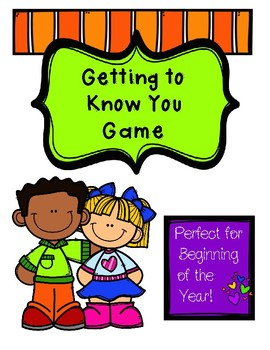 Getting to Know You Game for the Beginning of the Year