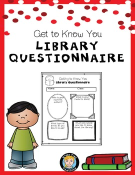Get to Know You Library Media Center Questionnaire FREEBIE