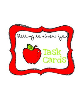 Getting to Know You - Task Cards