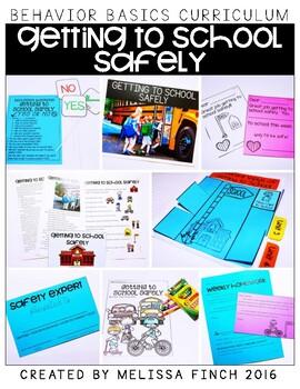 Getting to School Safely- Behavior Basics Program for Spec