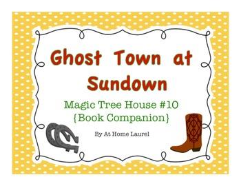 Ghost Town at Sundown Magic Tree house Book Companion