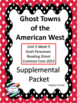 Ghost Towns of the American West--Supplemental Packet--Rea