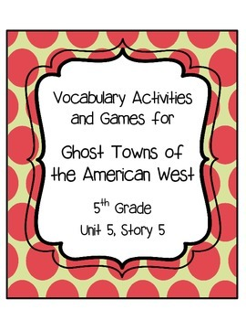 Ghost Towns of the American West Vocabulary Games & Activi