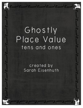 Ghostly Place Value - Tens and Ones