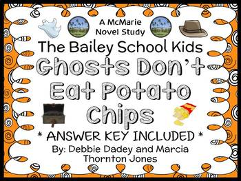 Ghosts Don't Eat Potato Chips (The Bailey School Kids) Nov