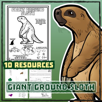 Giant Ground Sloth -- 10 Resources -- Coloring Pages, Read