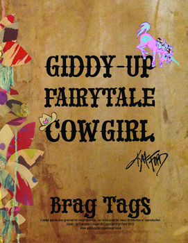 Brag Tags: Giddy-Up Fairytale Cowgirl (Encouragement)