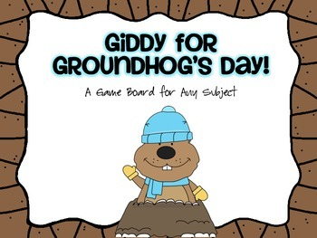 Giddy for Groundhog's Day: Game Board for Any Subject