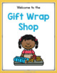 Gift Wrap Dramatic Play Center