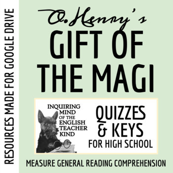 """Gift of the Magi"" by O. Henry - Quiz & Key"