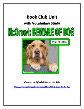 Gifted Literature Circle with Vocabulary: McGrowl, BEWARE