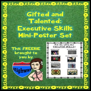 Gifted and Talented - Executive Skills Mini Posters Freebie