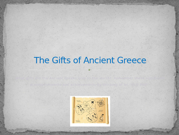 Gifts of Ancient Greece PPT and student notes