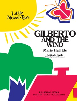 Gilberto and the Wind - Little Novel-Ties Study Guide