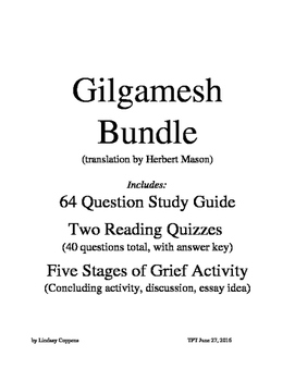 Gilgamesh Bundle (study guide, reading quizzes, stages of