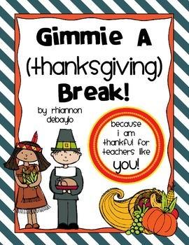Gimmie a {Thanksgiving} Break! FREE Thank-You to all you h