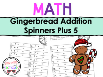 Gingerbread Addition Spinners Plus 5