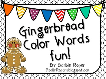 Gingerbread Color Words Fun!