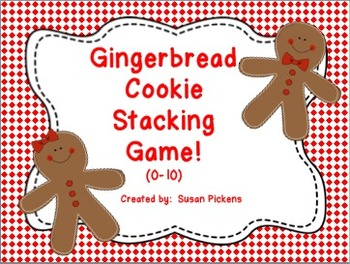 Gingerbread Cookie Stacking Game!  (0-10)