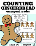 Gingerbread Emergent Reader: Gingerbread Counting with One