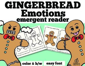 Gingerbread Emergent Reader: Gingerbread Feelings/Emotions