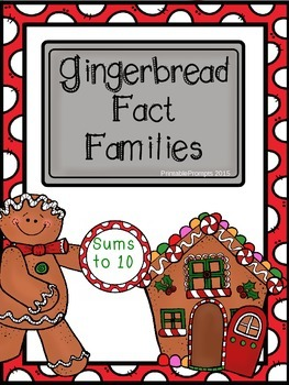Gingerbread Fact Families