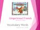 Gingerbread Friends by Jan Brett