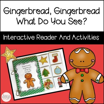 Gingerbread Gingerbread What Do You See?  An Interactive R
