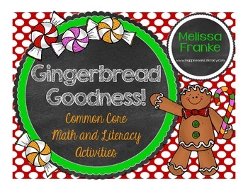 Gingerbread Goodness: Common Core Math & Literacy Activities