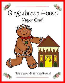 Gingerbread House Paper Craft (All Ages)