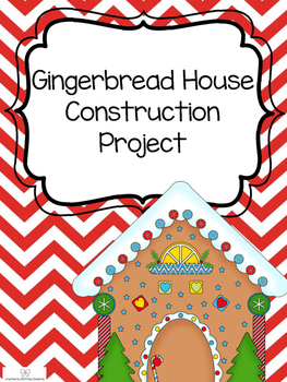 Gingerbread House Project